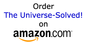 Order The Universe Solved on Amazon